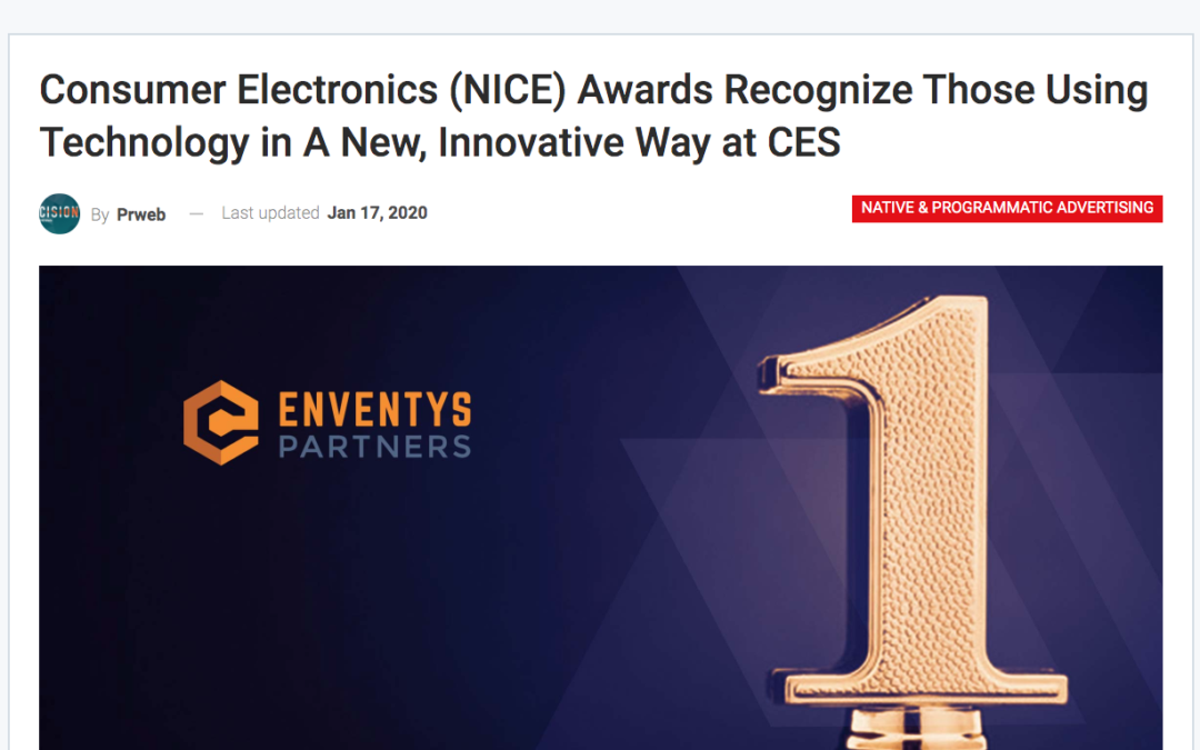 Consumer Electronics (NICE) Awards Recognize Those Using Technology in A New, Innovative Way at CES
